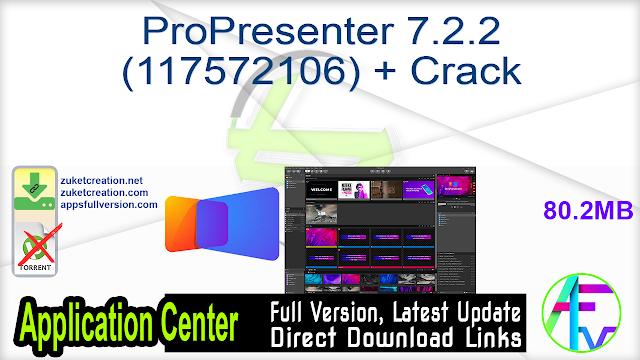 ProPresenter 7.2.2 (117572106) + Crack