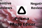 Prisma Photo Editor: Positive & Negative Reviews