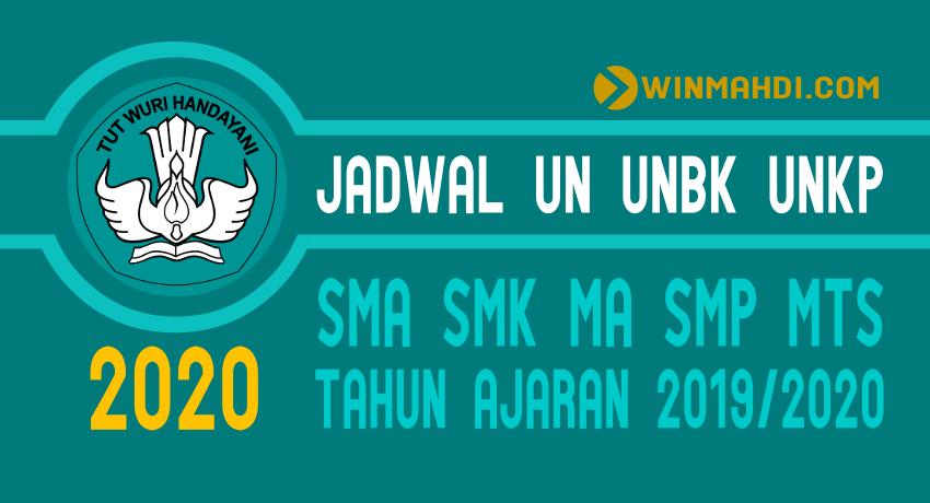Jadwal UN UNBK UNKP SMA SMK MA SMP MTs