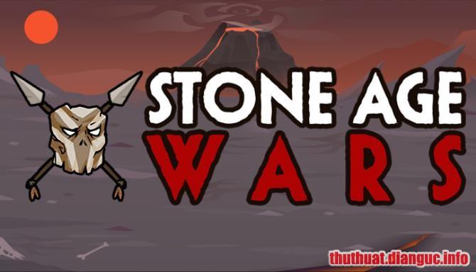 Download Game Stone Age Wars Full Crack, Game Stone Age Wars, Game Stone Age Wars free download, Game Stone Age Wars full crack, Tải Game Stone Age Wars miễn phí
