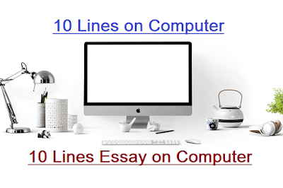 10 Lines on Computer for Students, 10 Lines Essay on Computer, Few Lines about Computer