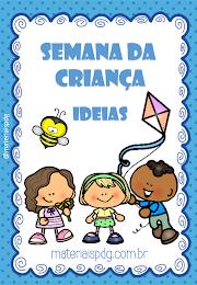 SEMANA DA CRIANÇA  - MATERIAIS PEDAGÓGICOS