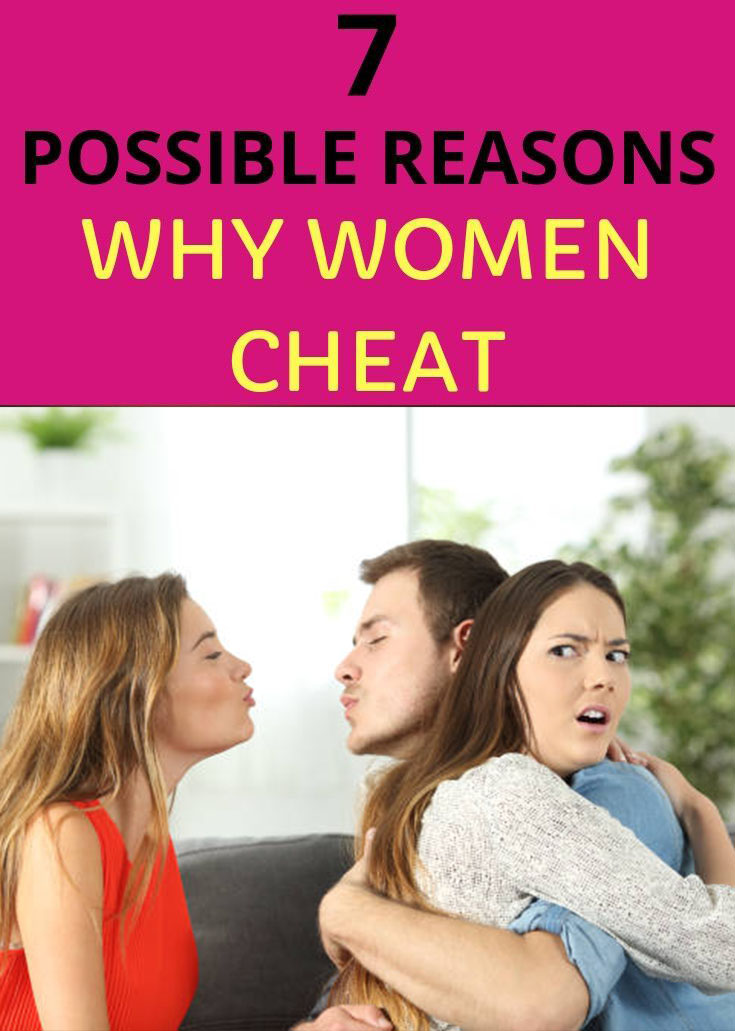 7 Possible Reasons Why Women Cheat - MEDICAL DAILY