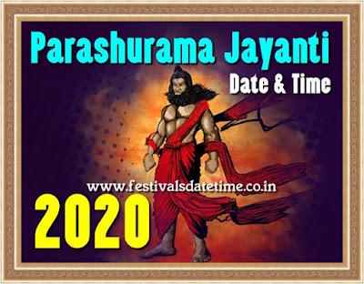 2020 Parashurama Jayanti Date and Time in India - परशुराम जयन्ती 2020 तारीख और समय