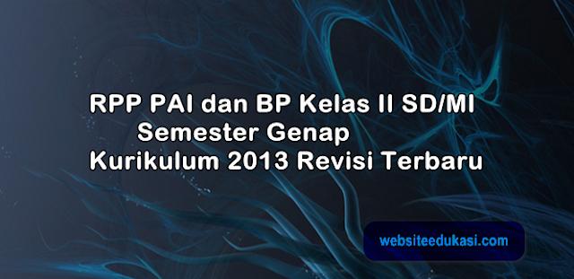 RPP PAI Kelas 2 Semester 2 Kurikulum 2013 Revisi 2019