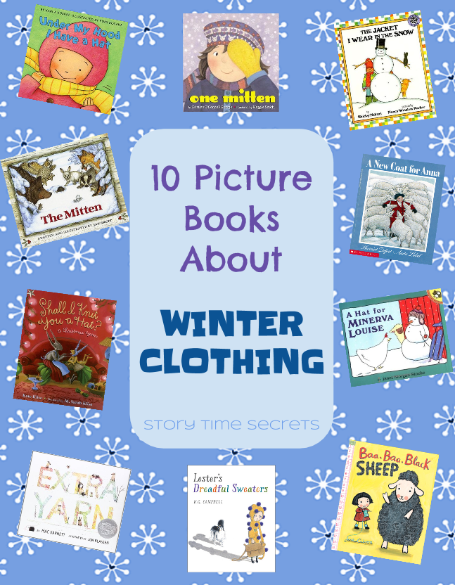 Story Time Secrets: 10 Picture Books About Winter Clothing