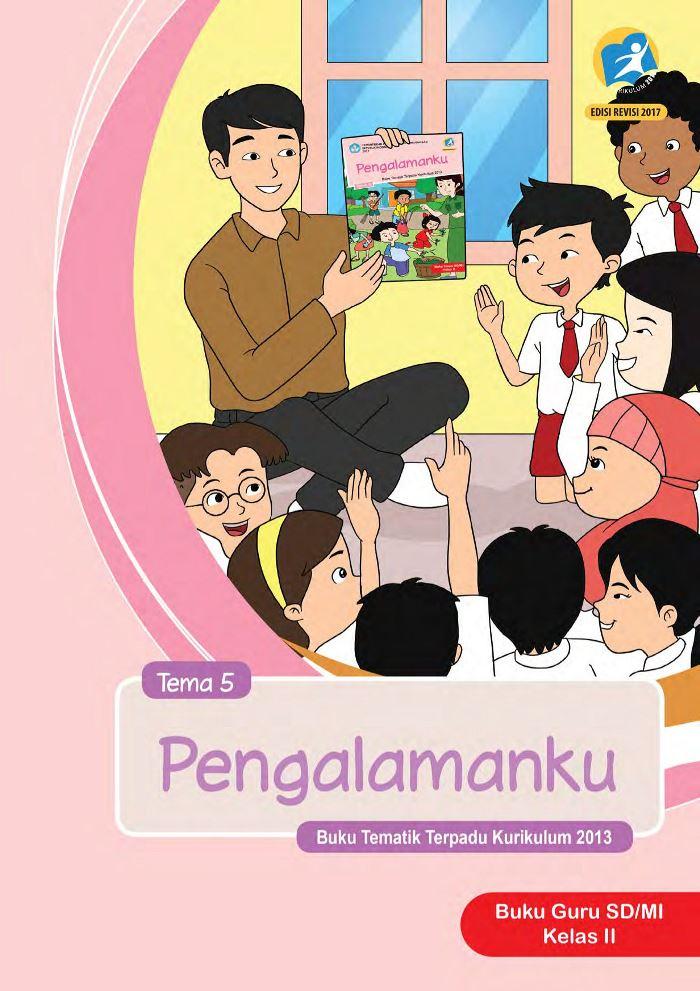 Buku Guru Tematik SD Kelas II Tema 5 Pengalamanku