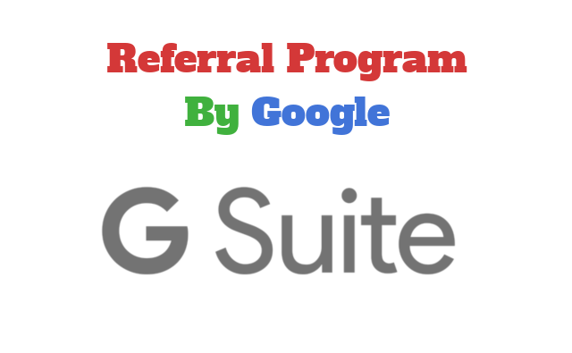 referral program by Google G suite