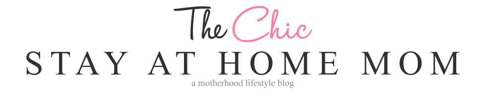 The Chic Stay At Home Mom