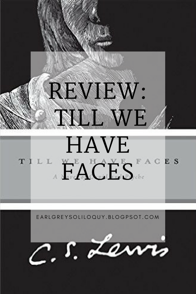 till we have faces a myth retold Why should they hear the babble that we think we mean how can they meet us face to face till we have faces haunted by the myth of cupid and psyche throughout his life, cs lewis wrote this, his last, extraordinary novel, to retell their story through the gaze of psyche's sister, orual.