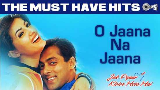 O Jaana Na Jaana Lyrics Jab Pyaar Kisise Hota Hai | Salman Khan