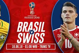 Live Streaming Brazil vs Swiss 17 Juni 2018