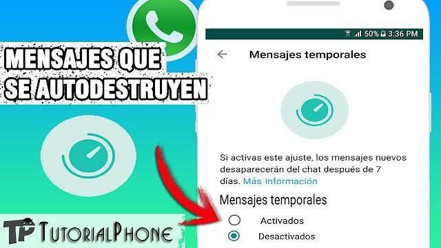 Mensajes Temporales en WhatsApp - Actívalos así