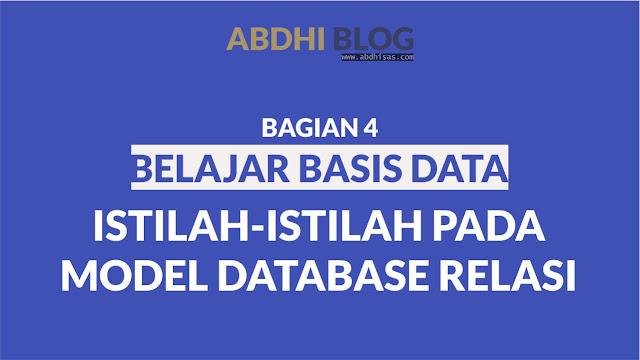 Istilah-Istilah Pada Model Database Relasi - Belajar Basis Data 4