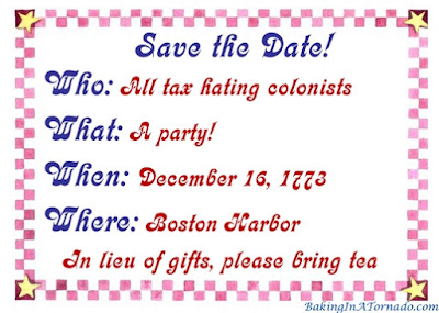 Boston Tea Party Save the Date. History, Repeat Yourself: What some of the more famous moments in our history would have been like with today's technology.  | Graphic property of www.BakingInATornado.com | #humor #funny