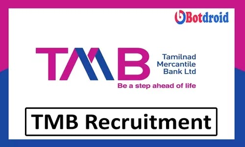 Tamilnad Mercantile Bank Recruitment 2021, Apply online for TMB Careers