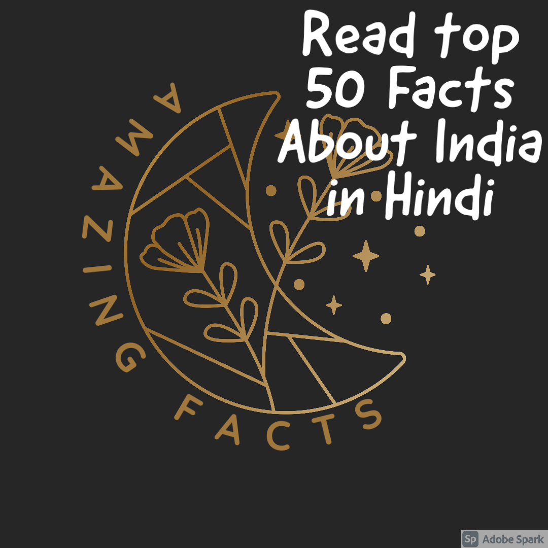 Amazing facts in Hindi for india
