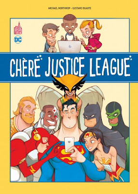 Chère Justice League comics BD CINEBLOGYWOOD