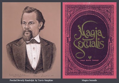 Paschal Beverly Randolph. Rosicrucian. Occultist. Magia Sexualis. by Travis Simpkins