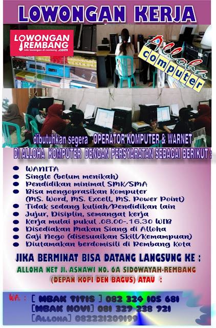 Lowongan Kerja Operator Komputer Alloha Net Rembang