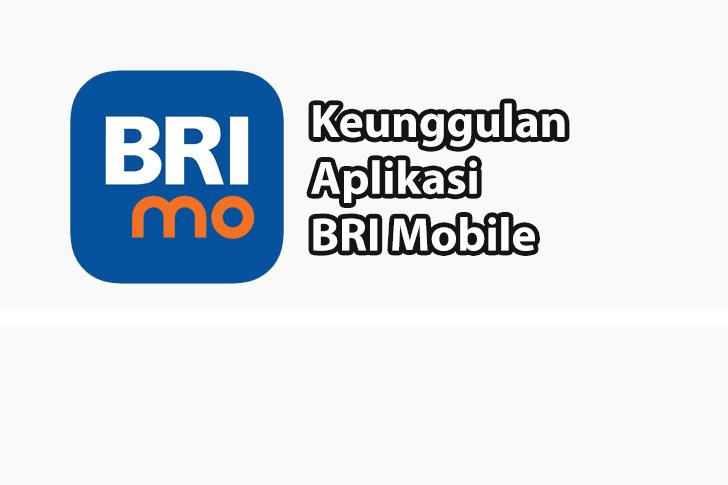 Keunggulan Aplikasi BRImo
