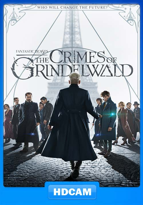 Fantastic Beasts The Crimes of Grindelwal 2018 Hindi 100MB HEVC | 480p 300MB HDCAM