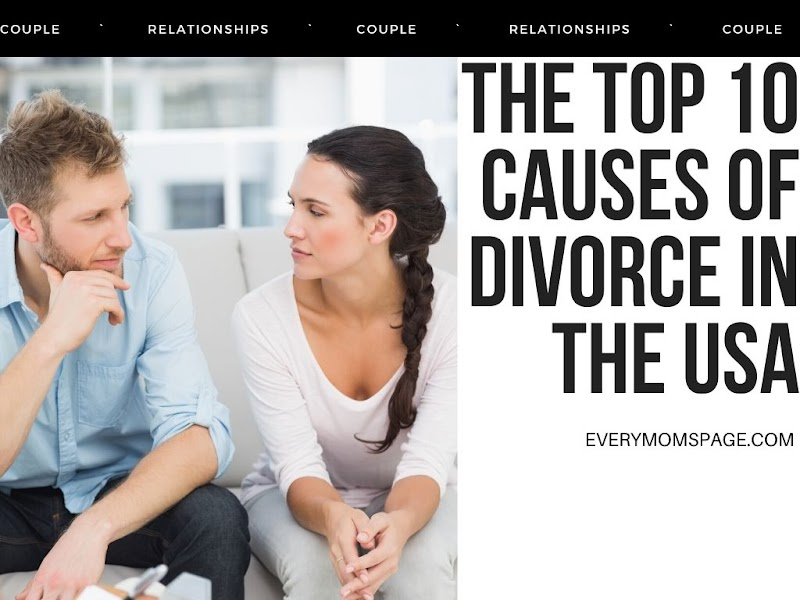 The Top 10 Causes Of Divorce in the USA