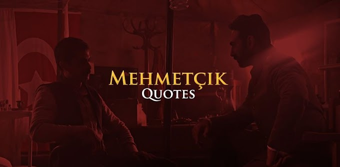 Mehmetçik Kut'ül Amare Quotes || Kutul Zafer || Mehmet Quotes In English And Turkish