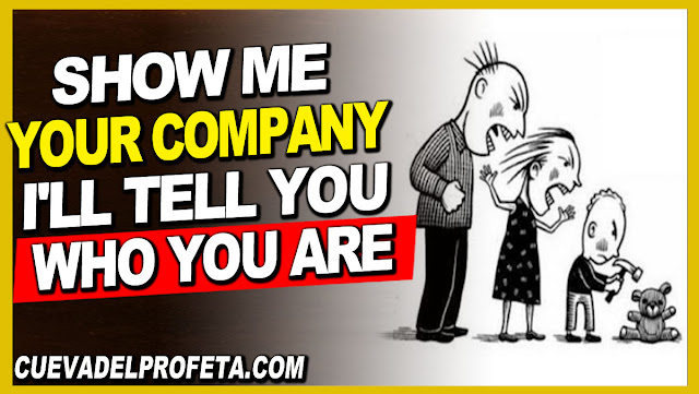 Show me your company, I'll tell you who you are - William Marrion Branham