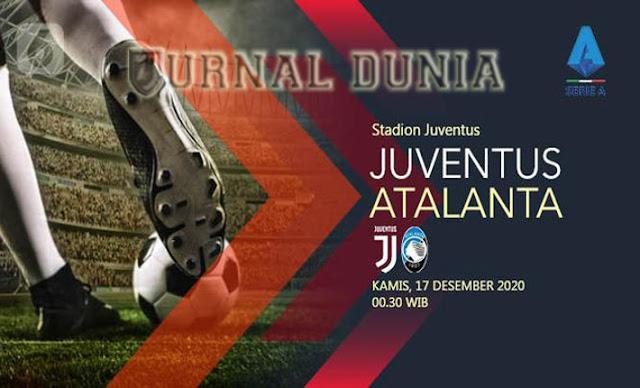 Prediksi Juventus vs Atalanta , Kamis 17 Desember 2020 Pukul 00.30 WIB