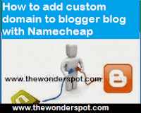 How to add custom domain to blogger blog with Namecheap