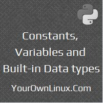python-constants-variables-built-in-data-types