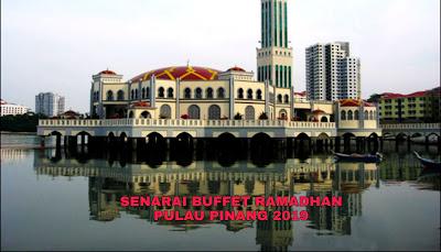 Senarai Buffet Ramadhan Pulau Pinang 2019 (Harga dan Lokasi)