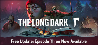 The Long Dark Wintermute Episode 3-PLAZA