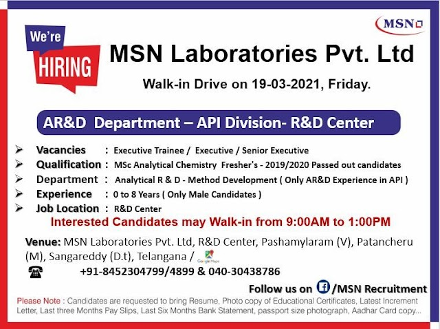 MSN Labs | Walk-In for freshers and Expd in R&D on 19th Mar 2021