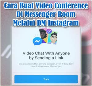 Cara Membuat Video Conference di Messenger Room Melalui DM Instagram