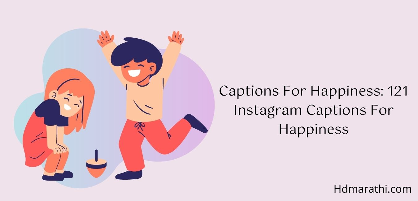 Captions For Happiness