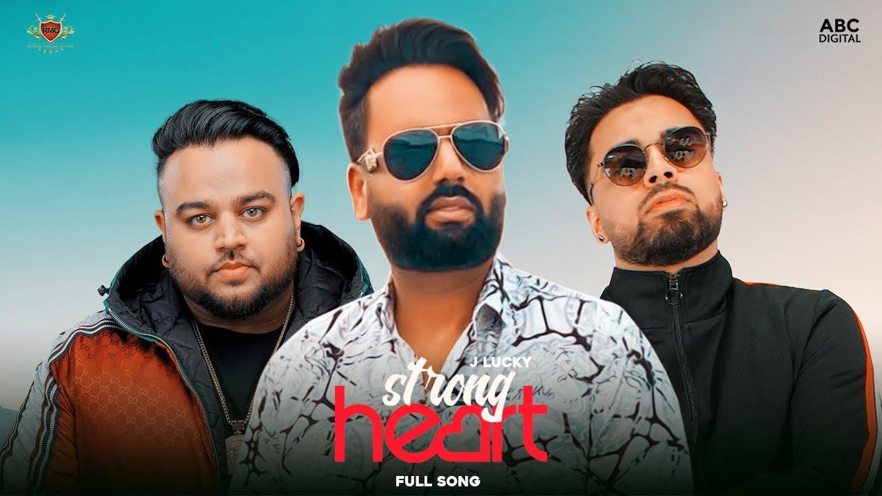 Strong Heart Lyrics J Lucky X Deep Jandu
