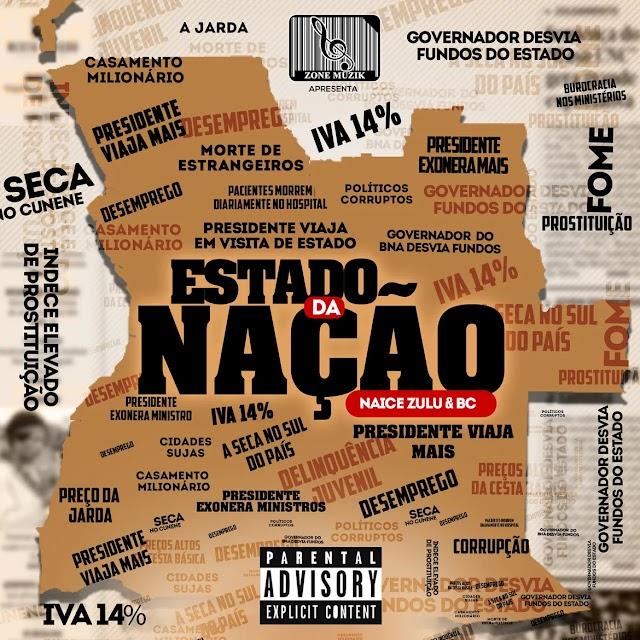 Naice Zulu & BC - Estado Da Nação (Álbum Completo) [Download]