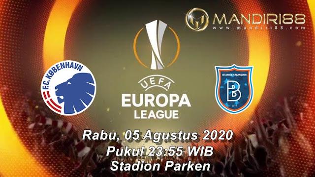 Prediksi FC Copenhagen Vs Istanbul Basaksehir, Rabu 05 Agustus 2020 Pukul 23.55 WIB