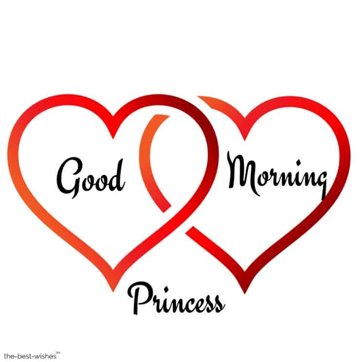 good morning my princess beautiful