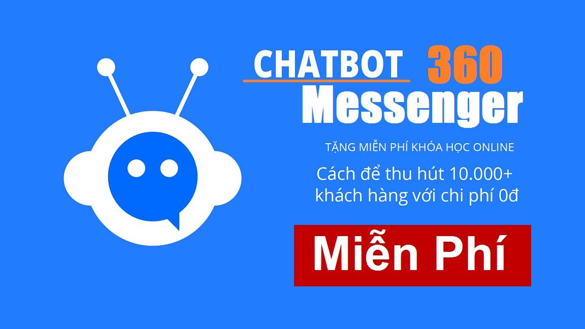 Bán hàng tự động và chăm sóc khách hàng với Chatbot Messenger