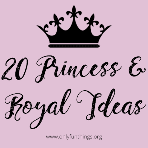 20 Princess/Royal Themed Ideas - OFT Royals