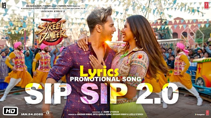 SIP SIP 2.0 LYRICS – STREET DANCER 3D | Garry Sandhu