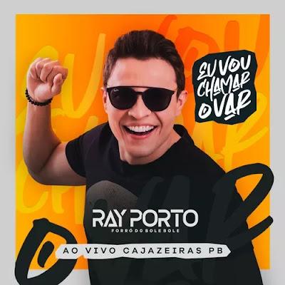 Ray Porto e Forró do Bole Bole - Cajazeiras - PB - Dezembro - 2019
