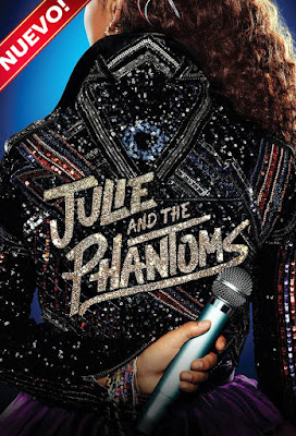 Julie And The Phantoms (TV Series) S01 CUSTOMHD LATINO 5.1 +SUB 2XDVD