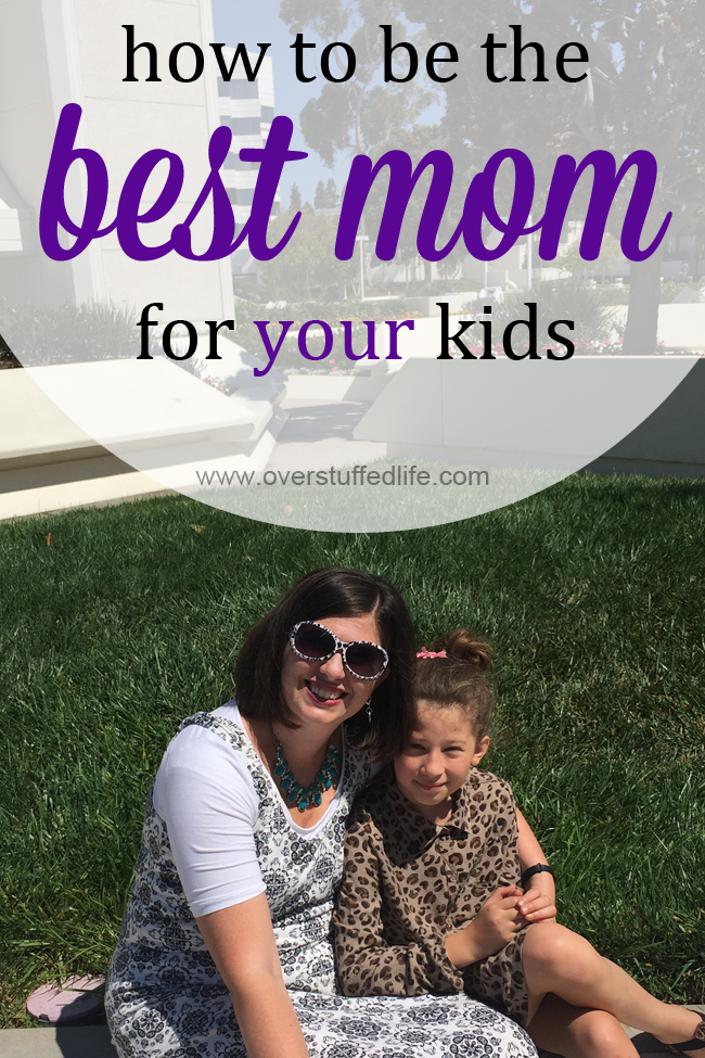 Do you compare yourself to other moms? Stop it, and start doing this instead. You can be the best mom for your kids! #overstuffedlife