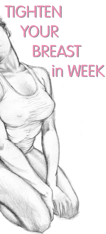 Tighten Your Breast in Week