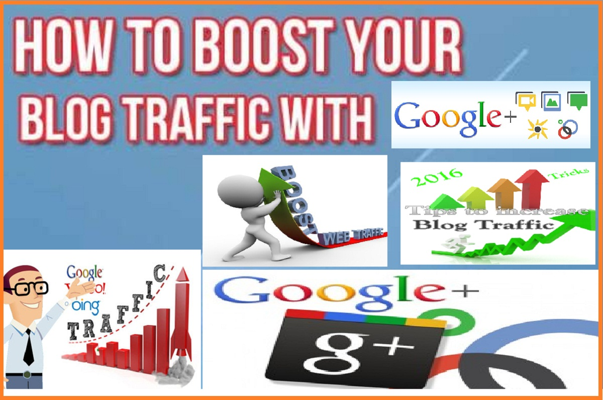 Increase Blog Traffic with Google plus