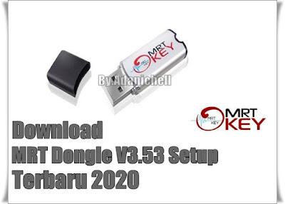 Download MRT Dongle Terbaru 2020